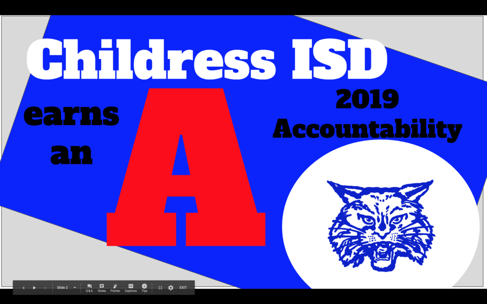 "Childress ISD Earns ""A"""